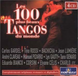 Les 100 plus beaux tangos du monde [Import anglais]