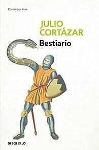 Bestiario par  Julio Cortázar