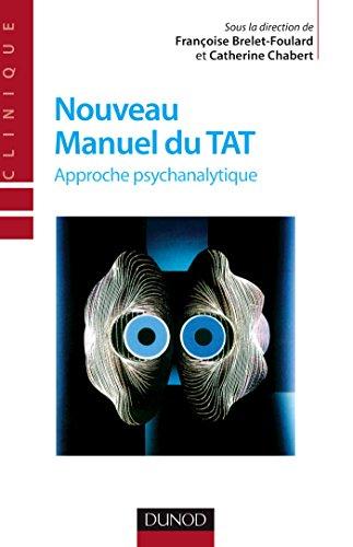 Nouveau manuel du TAT - 2me dition - Approche psychanalytique