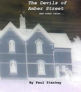 The Devils of Amber Street by [Starkey, Paul]