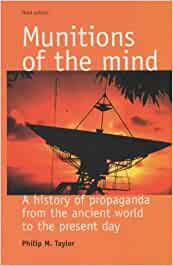 Munitions of the Mind: A History of Propaganda from the Ancient ...