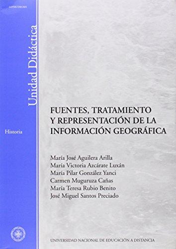 Descargar Libro Fuentes, Tratamiento y Representación de La Información Geográfica (UNIDAD DIDÁCTICA) de María José AGUILERA ARILLA