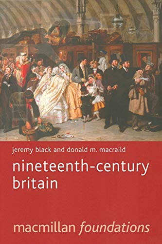 Nineteenth-Century Britain (Macmillan Foundations Series)
