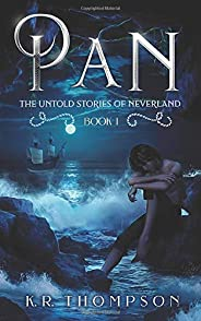 Pan (The Untold Stories of Neverland)