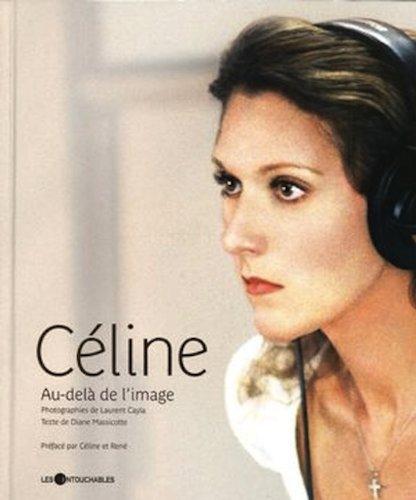 Céline : Au-delà de l'image