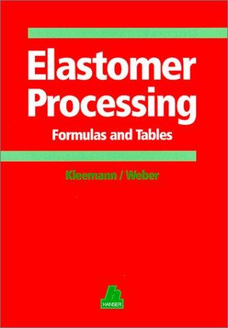 Elastomer Processing: Formulas and Tables