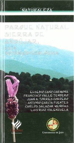 Descargar Libro Parque Natural Sierra de Andújar: guia botánico-ecológica (Colección Guías) de Eusebio Cano Carmona