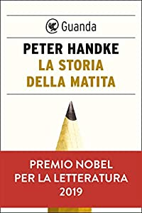 La storia della matita (Italian Edition) eBook: Handke, Peter: Amazon.es: Tienda Kindle
