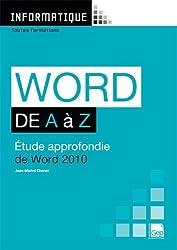 Word de A à Z : Etude approfondie de Word 2010