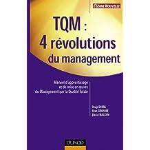 TQM : 4 révolutions du management