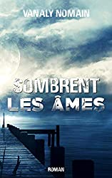 Sombrent les âmes (French Edition)