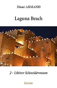 Laguna Beach, tome 2 par Diane Armand