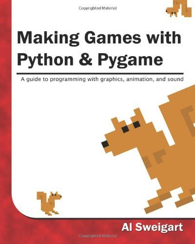 [ MAKING GAMES WITH PYTHON & PYGAME ] BY Sweigart, Al ( AUTHOR )Jan-12-2012 ( Paperback )