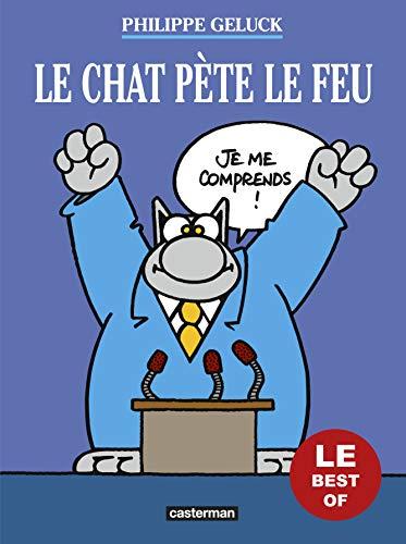 Les Best of du Chat, Tome 6 : Le Chat pète le feu par Philippe Geluck