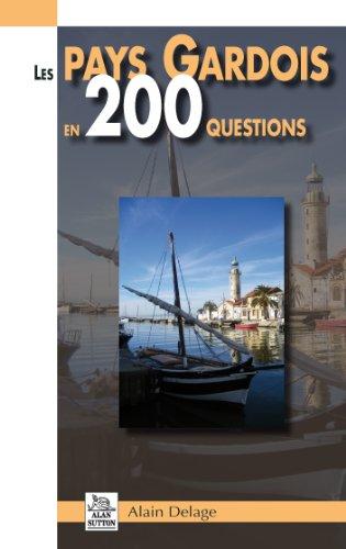 Gardois en 200 Questions (les Pays)