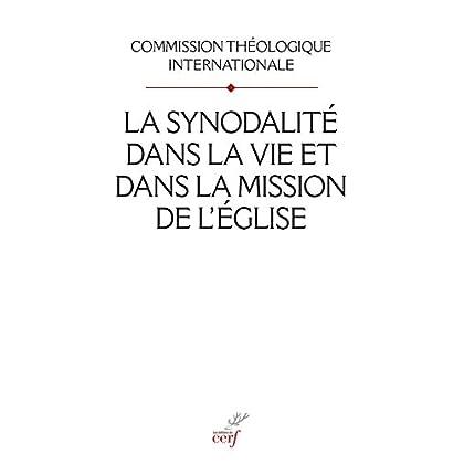 La synodalité dans la vie et dans la mission de l'Eglise