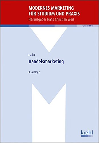 Handelsmarketing (Modernes Marketing für Studium und Praxis)