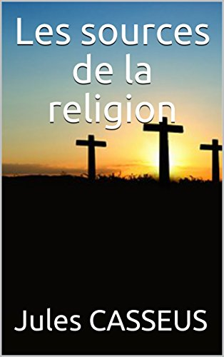 Couverture du livre Les sources de la religion