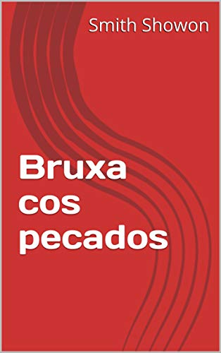 Bruxa cos pecados (Galician Edition) por Smith  Showon