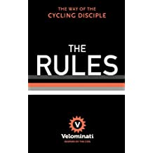 The Rules: The Way of the Cycling Disciple (English Edition)