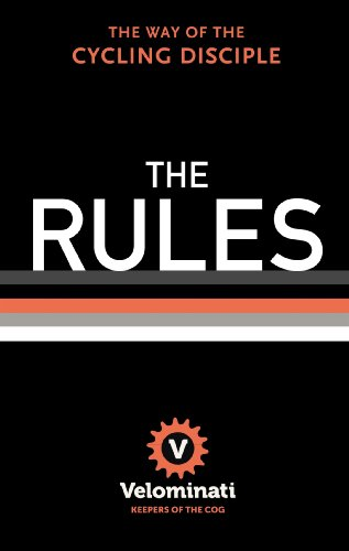 The Rules: The Way of the Cycling Disciple (English Edition) -