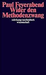 Wider den Methodenzwang (suhrkamp taschenbuch wissenschaft)