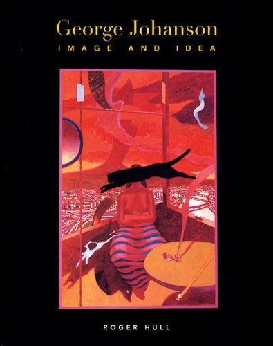 George Johanson: Image and Idea by Roger Hull (2007-10-15)