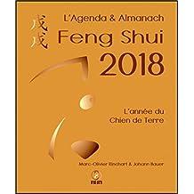 L'Agenda & Almanach Feng Shui 2018 - L'année du Chien de Terre