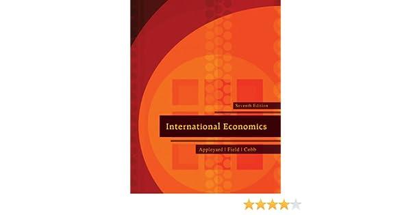 Appleyard Field And Cobb International Economics 7th Edition Pdf