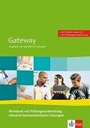 Gateway. Englisch für berufliche Schulen / Workbook mit Prüfungsvorbereitung + Schüler-Audio-CD