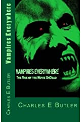 Vampires Everywhere; the Rise of the Movie Undead Kindle Edition