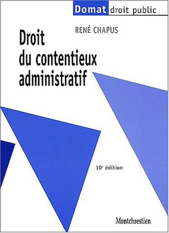 Droit du contentieux administratif, 10e édition