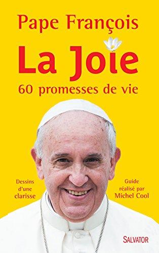 La joie. 60 promesses de vie - De Joie Vie