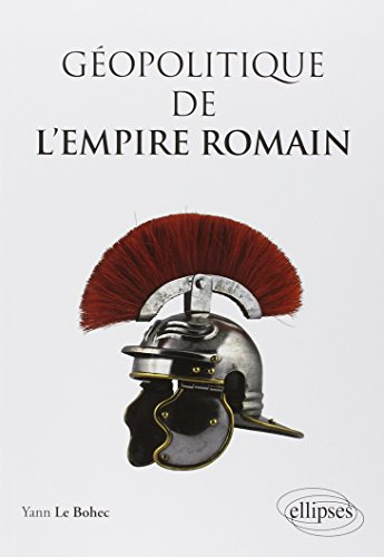 Géopolitique de l'Empire Romain