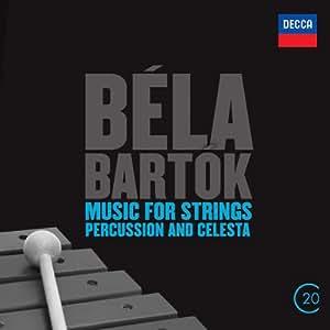 Bela Bartok: Music For Strings, Percussion & Celeste (20C series)