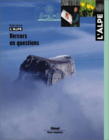 L'Alpe, N° hors-série : Vercors en questions par Collectif