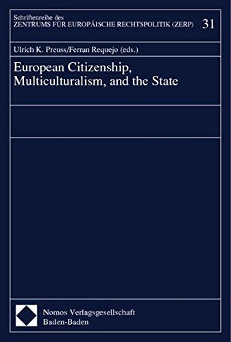 European Citizenship, Multiculturalism, and the State (Schriftenreihe des Zentrums für Europäische Rechtspolitik)