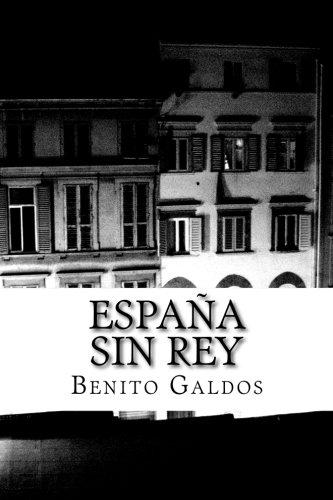 Descargar Libro Espana sin Rey de Benito Perez Galdos