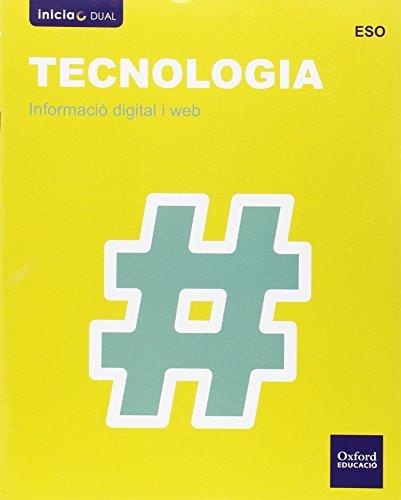 Tecnología Secundaria. Internet. Publicación En La Web. Valencia (Inicia) - 9788467371154 (Inicia Dual) por Jesús Moreno Márquez