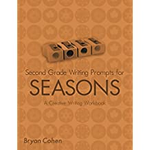 Second Grade Writing Prompts for Holidays: A Creative Writing Workbook (The Writing Prompts Workbook Series 13) (English Edition)