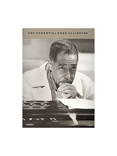 The Essential Duke Ellington. Partitions pour Piano, Chant et Guitare(Symboles d'Accords)