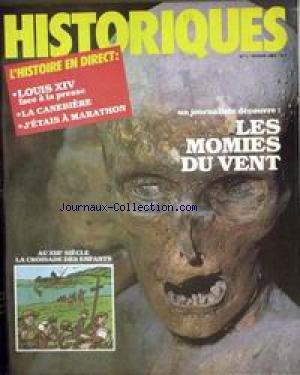 HISTORIQUES [No 1] du 01/02/1980 - L'HISTOIRE EN DIRECT - LOUIS XIV - LA CANEBIERE - J'ATAIS A MARATHON - LES MOMIES DU VENT. par Collectif