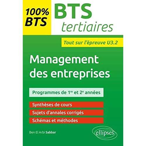 100% BTS Tertiaires Management des Entreprises Tout sur l'Épreuve