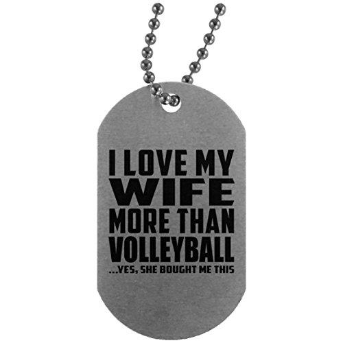 I Love My Wife More Than Volleyball - Military Dog Tag Militär Hundemarke Silber Silberkette ID-Anhänger - Geschenk zum Geburtstag Jahrestag Muttertag Vatertag Ostern (Volleyball Mom Schmuck)