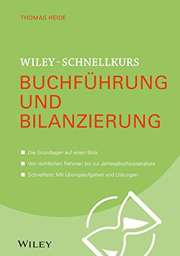 Wiley-Schnellkurs Buchführung und Bilanzierung (Wiley Schnellkurs)