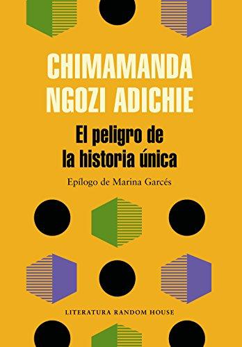 El peligro de la historia única por Chimamanda Ngozi Adichie
