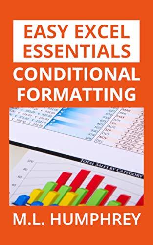 Conditional Formatting (Easy Excel Essentials, Band 2) (Desktop-flags)