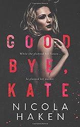 Goodbye, Kate