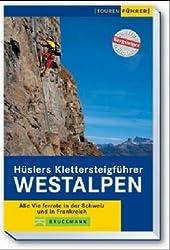 Hüslers Klettersteigführer Westalpen