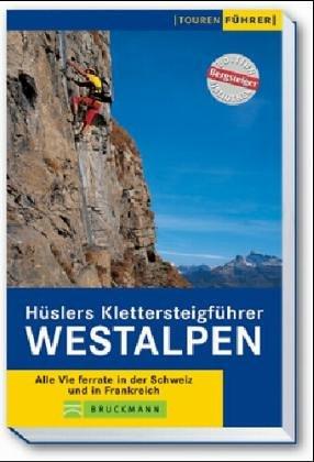 Hslers Klettersteigfhrer Westalpen